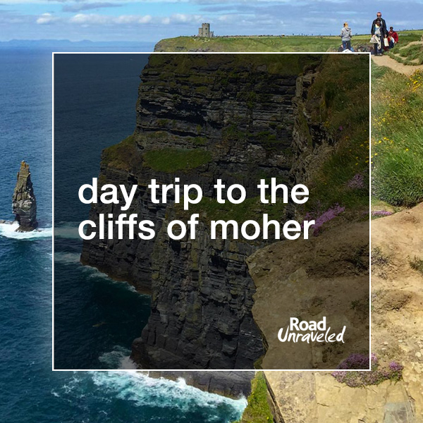 Day Trip to the Cliffs of Moher, Ireland