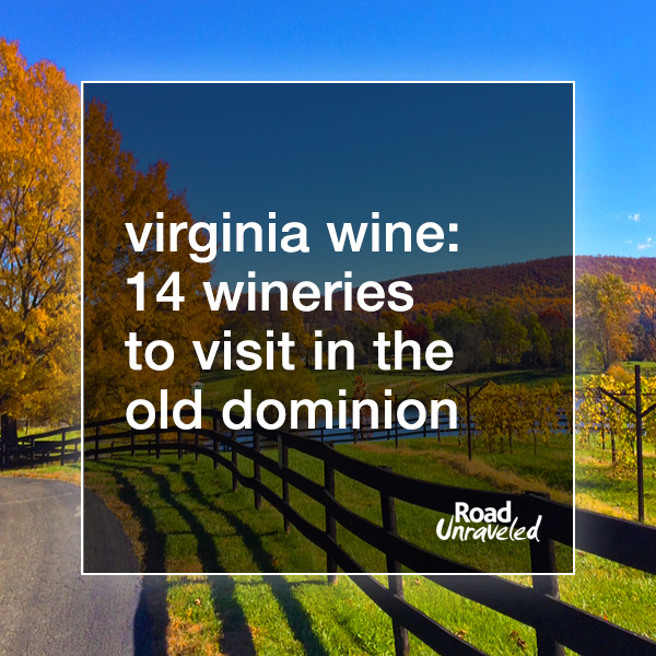 14 Wineries to Visit in Virginia