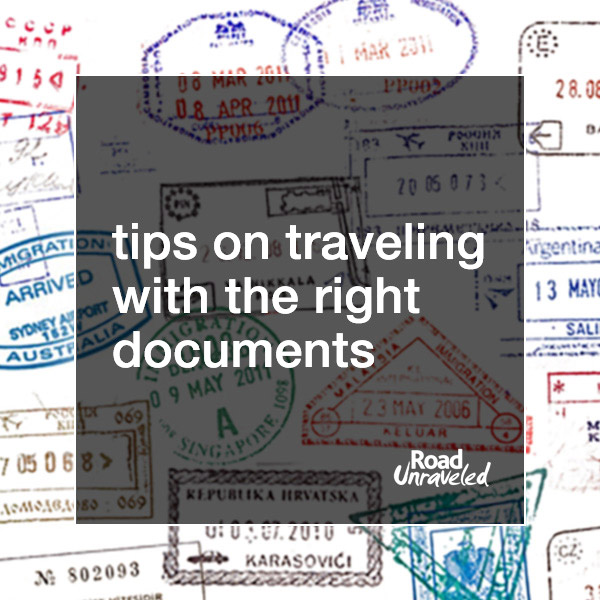 A Tale of Three Visas: Tips on Traveling with the Right Documents