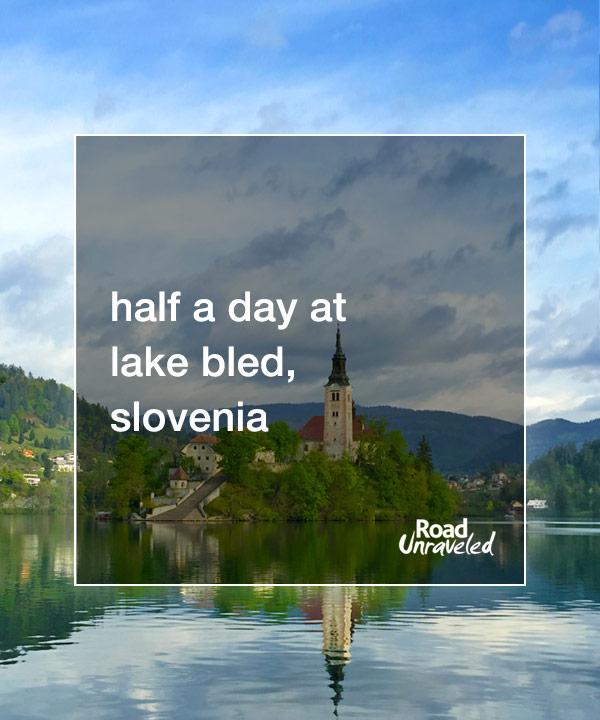 Half a day at Lake Bled, Slovenia