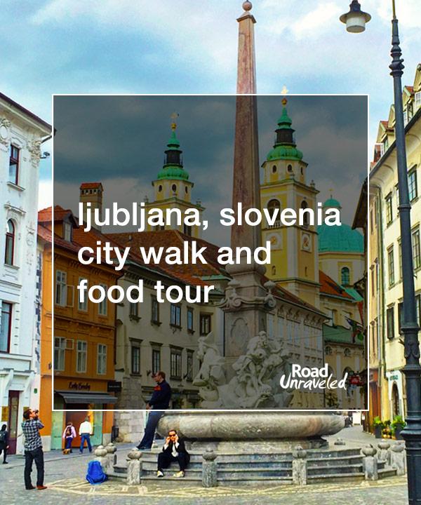 Ljubljana, Slovenia City Walk and Food Tour