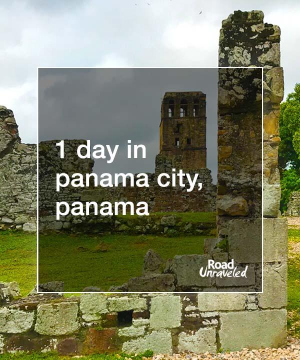 1 Day in Panama City, Panama