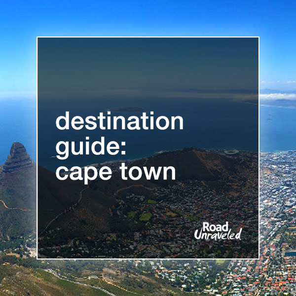Cape Town: What to do and see when you visit