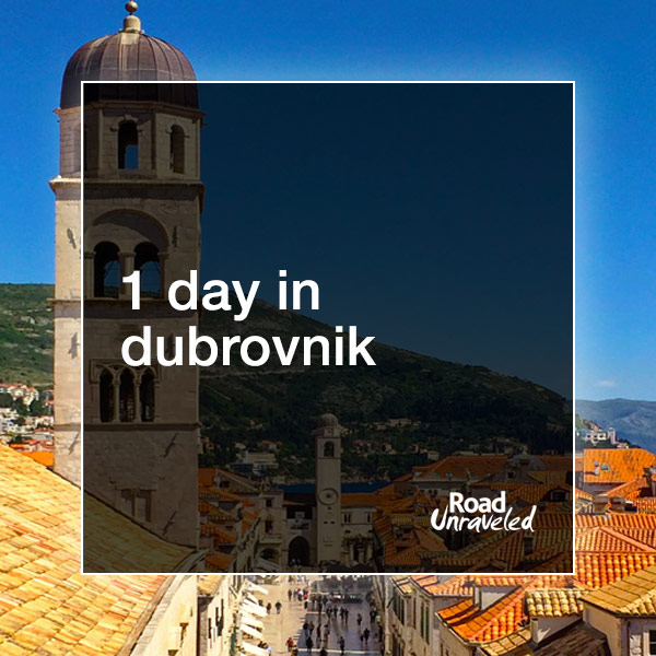 1 Day in Dubrovnik