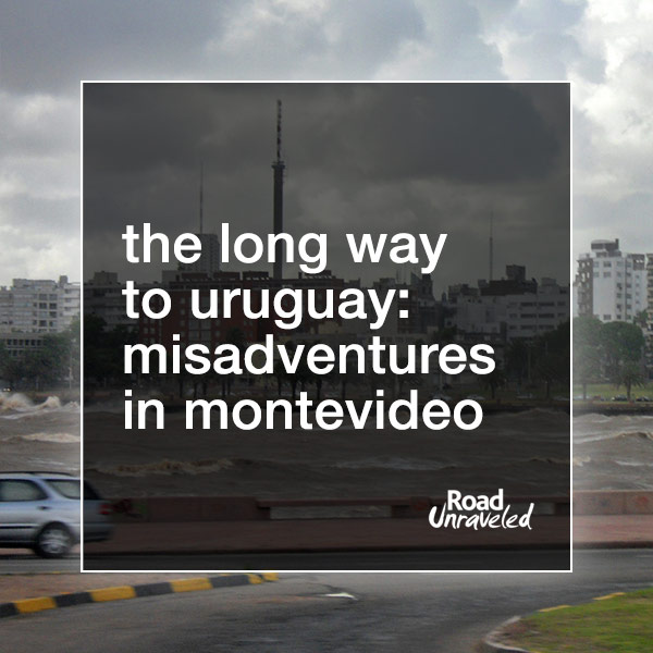 The Long Way to Uruguay