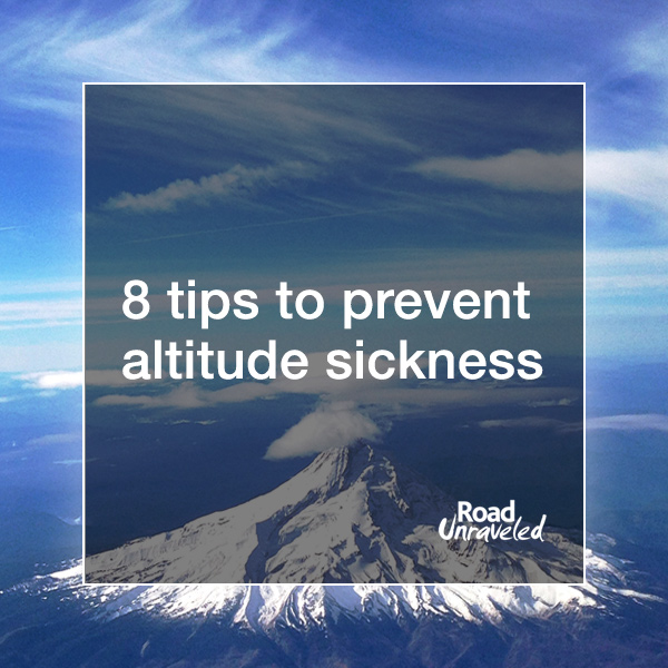 8 Tips to Prevent Altitude Sickness