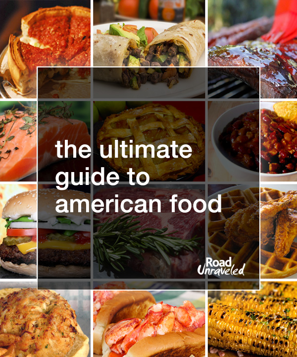 The Ultimate Guide to American Food