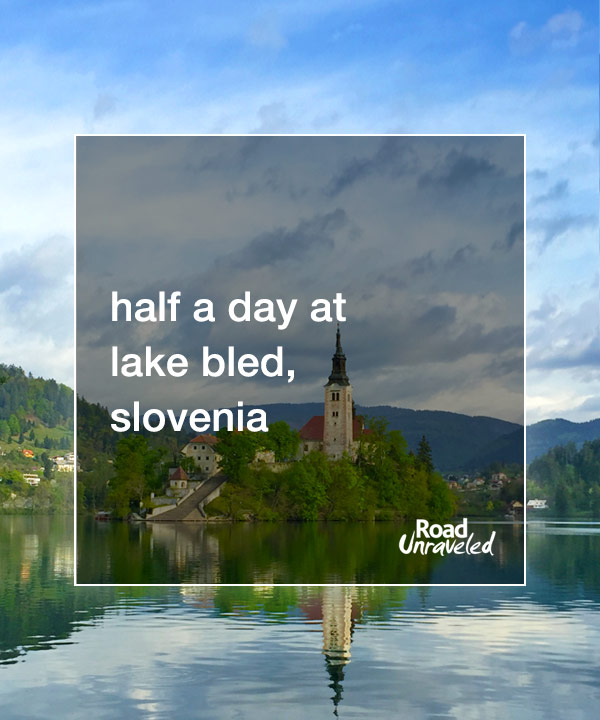 Half a day at Lake Bled, Slovenia