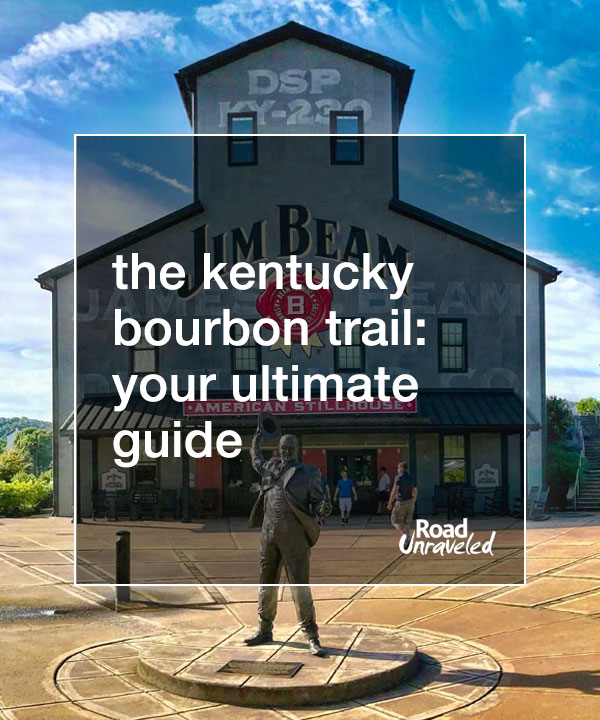 The Ultimate Guide to the Kentucky Bourbon Trail