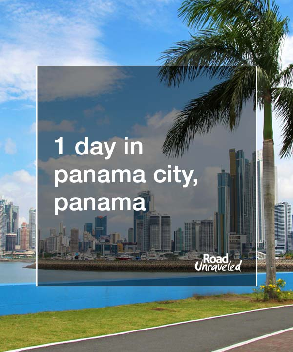 1 Day in Panama City, Panama