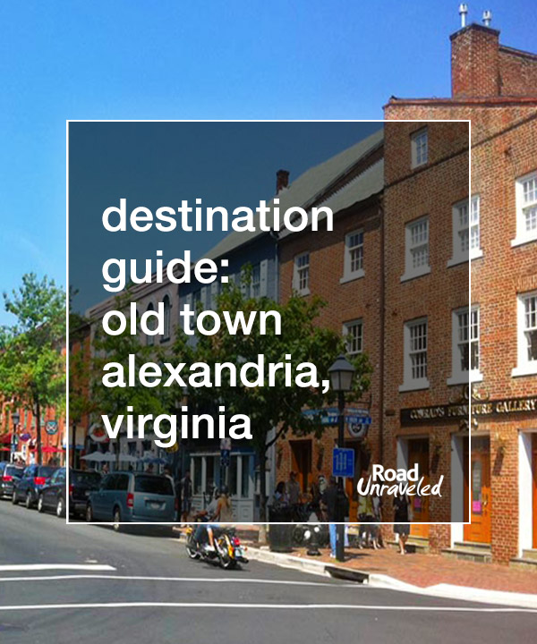 25 Things to Do in Old Town Alexandria, Virginia