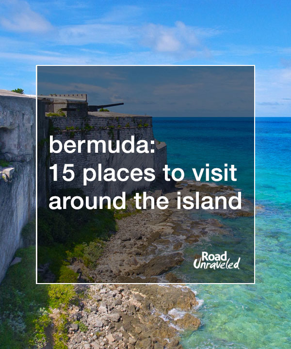 Bermuda: 15 Places to Visit Around the Island