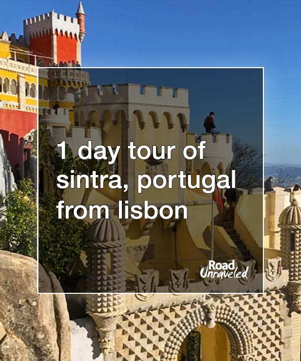 1 Day Tour of Sintra, Portugal from Lisbon