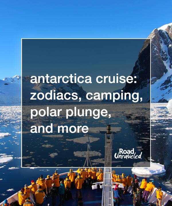 Antarctica Cruise: Zodiacs, Ice Camping, Polar Plunge, and more