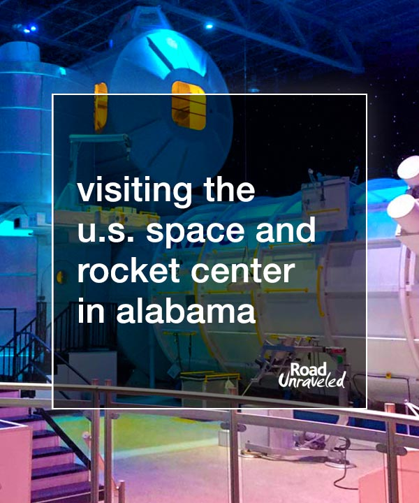 It Is Rocket Science: Visiting NASA's US Space and Rocket Center and Kennedy Space Center