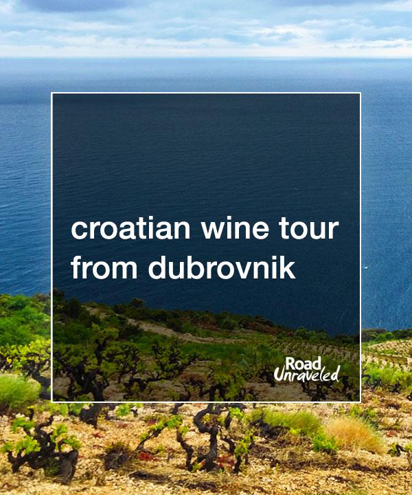 Croatian Wine Tour from Dubrovnik: Plavac Mali on the Pelješac Peninsula