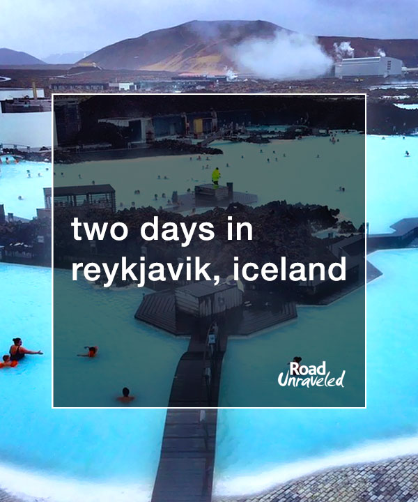 2 Days in Reykjavik, Iceland: 15 Things to See