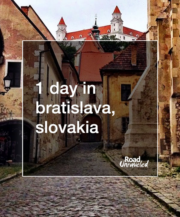 One Day in Old Town Bratislava, Slovakia. What to see and do with limited time.