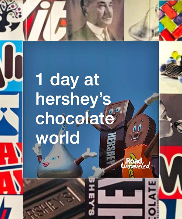 A Day Trip to Hershey's Chocolate World