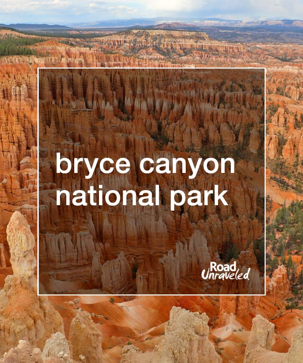 Bryce Canyon National Park: History and Hoodoos in Utah