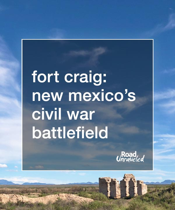 Fort Craig: New Mexico's Civil War Battlefield