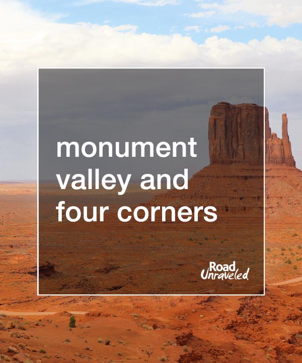 Monument Valley and Four Corners