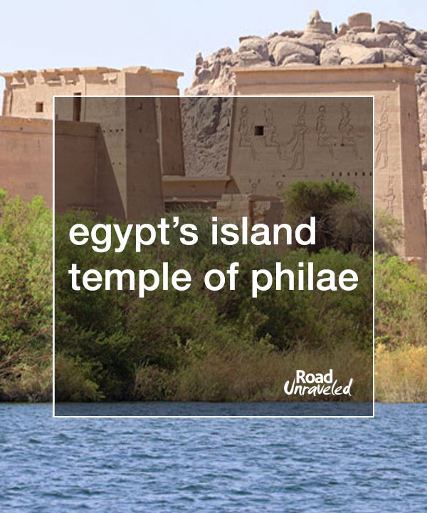 The Island Temple of Philae in Aswan, Egypt