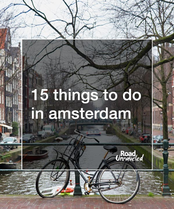 15 Things to Do in Amsterdam