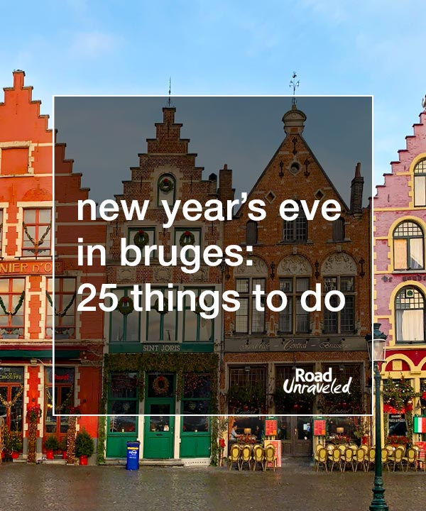 New Year's Eve in Bruges, Belgium: Sightseeing and Singing to Start the Year