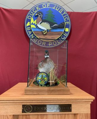The Duck of Justice in the Bangor Police Department