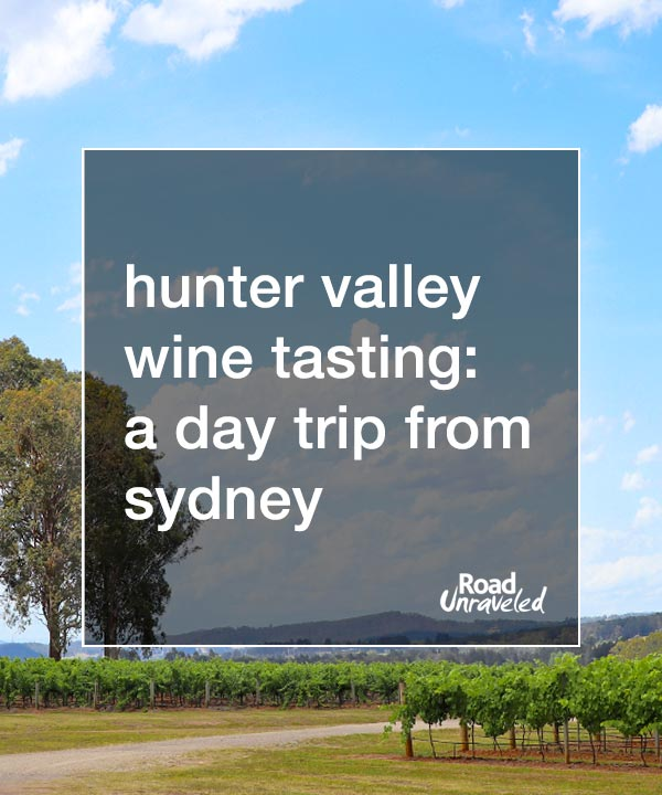 Hunter Valley Wine Tasting: a Day Trip from Sydney