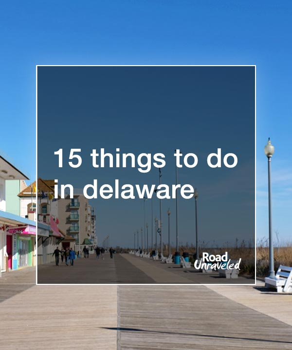 Dela-where? Delaware! A Weekend Road Trip Through the First State