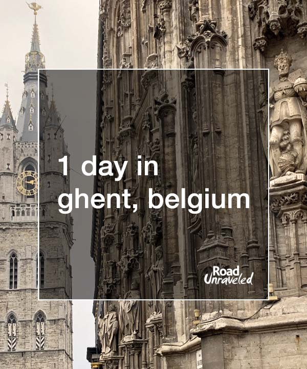 1 Day in Ghent, Belgium