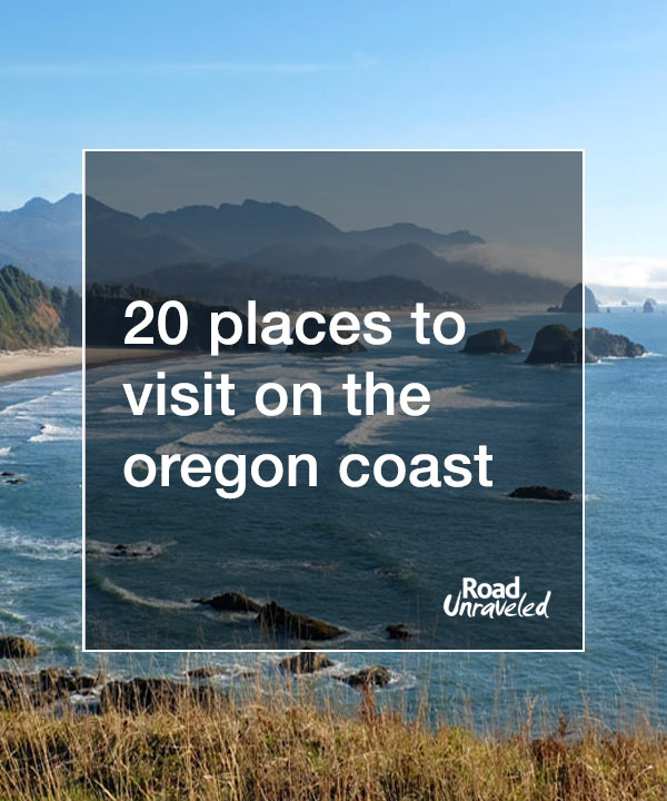 20 Places to Visit on the Oregon Coast