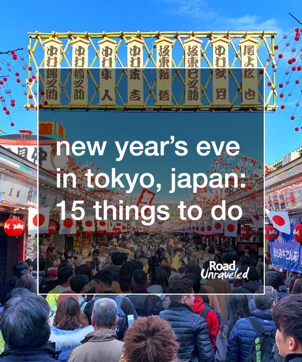 New Year's Eve in Tokyo, Japan: 15 Things To Do Around Town