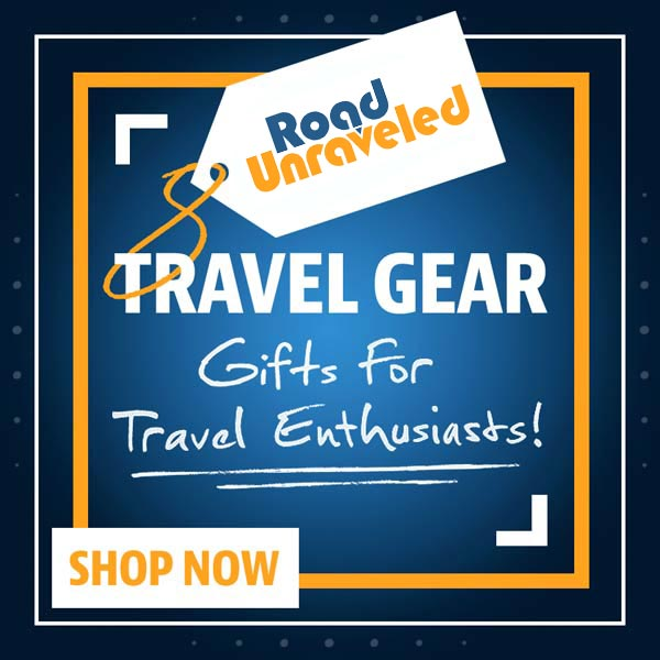Road Unraveled Gift Guide for Travel Enthusiasts