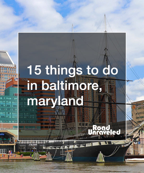 15 Things to Do in Baltimore, Maryland