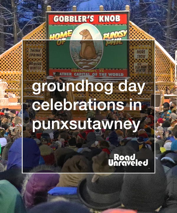 Groundhog Day in Punxsutawney, Pennsylvania: Tips for Visiting the Weather Capital of the World