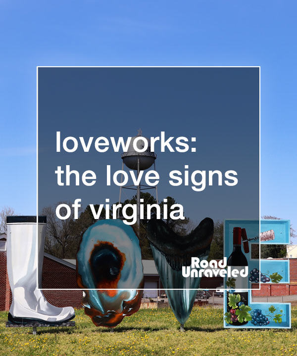 Virginia is for Lovers: Discovering Loveworks in the Old Dominion