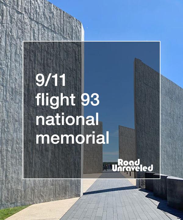 9/11 Flight 93 National Memorial in Shanksville, Pennsylvania
