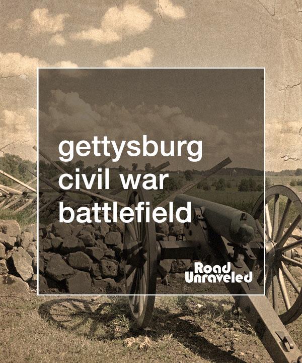 Gettysburg Battlefield: A Walk Through Civil War History
