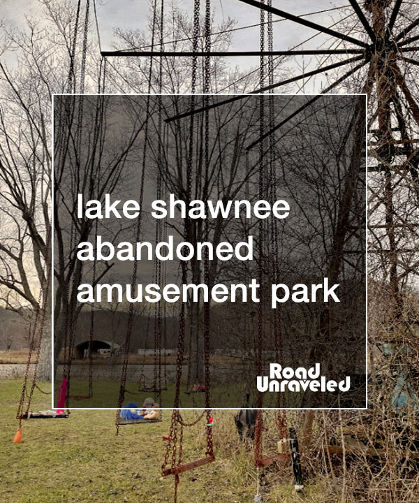 Lake Shawnee Abandoned and Haunted Amusement Park in West Virginia