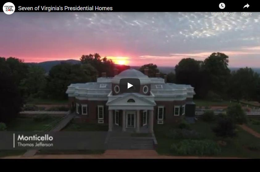 Virginia Presidents Homes and Museums