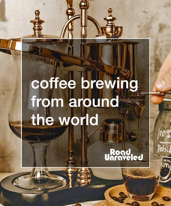 K-Cups to Kopi Joss: 20 Ways to Brew Coffee from Around the World